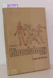 Cooper, John M. / Glassow, Ruth B.  Cooper, John M. / Glassow, Ruth B. Kinesiology.