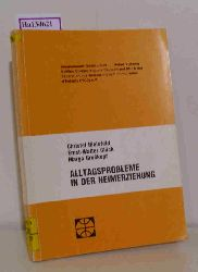 Bielefeld, Christel u.a.  Bielefeld, Christel u.a. Alltagsprobleme in der Heimerziehung.