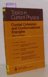 Metzger, R. M. (ed.)  Metzger, R. M. (ed.) Crystal Cohesion and Conformational Energies. (= Topics in Current Physics).
