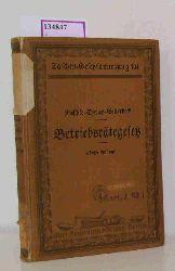 Rieschke, W. u. a.  Rieschke, W. u. a. Betriebsrätegesetz vom 4. Februar 1920(RGBL. S. 147) mit der Wahlordnung, dem Betriebsbilanzgesetz, dem Gesetz über die Entfremdung von Betriebsratsmitgliedern in den Aufsichtsrat, mit Ausführungsbestimm. u. sonstogen einschläg. Gesetzen u. Verordnungen).