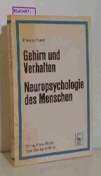 Perret, Etienne  Perret, Etienne Gehirn und Verhalten Neuropsychologie des Menschen. Aus dem Neuropsychologischen Laboratorium der Neurochirurgischen Universitätsklinik, Zürich.