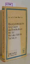 Fischer, G. H. / Spada, H.  Fischer, G. H. / Spada, H. Die psychometrischen Grundlagen des Rorschachtests und der Holtzman Inkblot Technique.