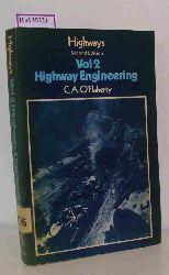 O Flaherty, C. A.  O Flaherty, C. A. Highways. Vol. 2: Highway Engineering.