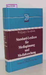 Koschnick, Wolfgang J.  Koschnick, Wolfgang J. Standard-Lexikon für Mediaplanung und Mediaforschung.
