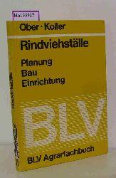 Ober, J. / Koller, G.  Ober, J. / Koller, G. Rindviehställe. Planung- Bau- Einrichtung.