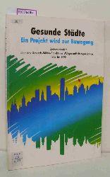Conrad, Günter (Hg.)  Conrad, Günter (Hg.) Gesunde Städte Ein Projekt wird zur Bewegung. Zwischenbericht über das Gesunde-Städte-Projekt der Weltgesundheitsorganisation 1987 bis 1990.