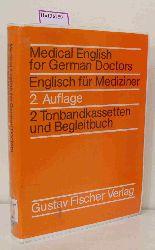 Medical English for German Doctors. Englisch für Mediziner.