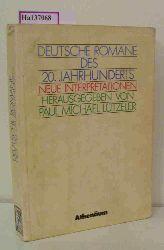 Lützeler, Paul Michael  Lützeler, Paul Michael Deutsche Romane des 20. Jahrhunderts. Neue Interpretationen.