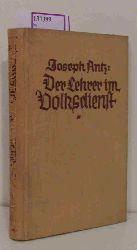 Antz, Joseph  Antz, Joseph Der Lehrer im Volksdienst.