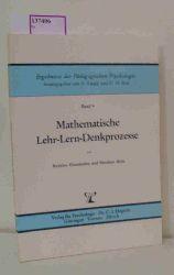 """Haussmann, Kristina / Reiss, Matthias  Haussmann, Kristina / Reiss, Matthias """"Mathematische Lehr-Lern-Denkprozesse. (Ergebnisse der Pädagogischen Psychologie; Band 9)."""""""