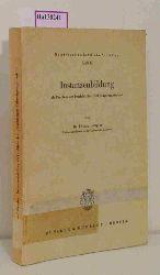 """Gaugler, Eduard  Gaugler, Eduard """"Instanzenbildung als Problem der betrieblichen Führungsorganisation. (=Betriebswirtschaftliche Schriften; Heft 19)."""""""
