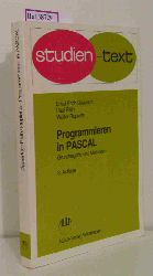 Doberkat, Ernst-Erich u. a.  Doberkat, Ernst-Erich u. a. Programmieren in PASCAL. Grundbegriffe und Methoden.