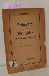 Geister  Geister Reichsgericht gegen Reichsgericht( Rechtsunsicherheit und Wirtschaft) .
