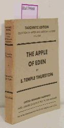Temple Thurston, E.  Temple Thurston, E. The Apple of Eden. ( = Collection of British and American Authors, 4348) .
