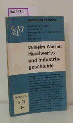"""Wernet, Wilhelm  Wernet, Wilhelm """"Handwerks- und Industriegeschichte. (=Betriebwirtschaftliche Studienbücher; Reihe III: Betriebslehren)."""""""