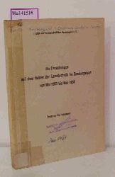Lachenmaier, Fritz  Lachenmaier, Fritz Die Forschungen auf dem Gebiet der Landtechnik im Bundesgebiet von Mai 1953 bis Mai 1958.