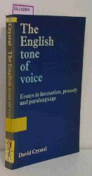 Crystal, David  Crystal, David The English tone of voice.