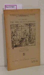 Young, E. L.  Young, E. L. The Red Mens Captives. ( = Teubners neusprachliche Lektüre/ Englische Reihe, I- 100) .