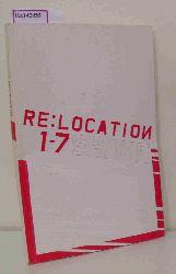 Casino Luxembourg et al. (ed.)  Casino Luxembourg et al. (ed.) Re: Location 1-7 Shake. Vol. 1. [Exhibition catalogue].