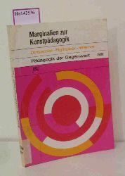 Dirisamer, Rudolf u. a. (Hg.)  Dirisamer, Rudolf u. a. (Hg.) Marginalien zur Kunstpädagogik.