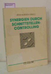 Horvath, Peter( Hrg. )  Horvath, Peter( Hrg. ) Synergien durch Schnittstellencontrolling.