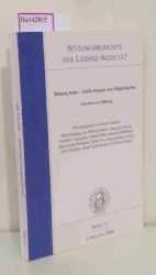 Friedrich, Bodo (Hg.)  Friedrich, Bodo (Hg.) Bildung heute. Gefährdungen und Möglichkeiten. [Kolloquium Berlin 2004].