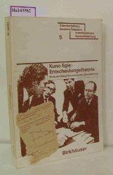 Egle, Kuno  Egle, Kuno Entscheidungstheorie. (= ISR 5).