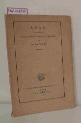 Nadel, Arno  Nadel, Arno Adam. Drama in einem Vorspiel und vier Akten.
