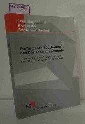Beike, Rolf  Beike, Rolf Performance-Beurteilung des Devisenmanagements. Grundlagen für eine Leistungsmessung des unternehmerischen Währungsmanagements. (= Grundlagen und Praxis der Betriebswirtschaft, Bd. 70).