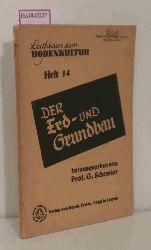 Schewior, G.  Schewior, G. Der Erd- und Grundbau. (= Leitfäden zur Bodenkultur, 14).