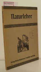 Naturlehre. Neue Sachkunde für Volksschulen. Ausgabe A Teil 4.