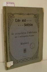 Lehr- und Stoffplan für die evangelischen Volksschulen mit 7 aufsteigenden Klassen in Rixdorf.