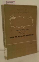 Development Plan First Five Year( 1963- 1967). 1965 Annual Programme.