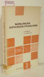 Diekmann, O. / Temme, N. M. ( Ed. )  Diekmann, O. / Temme, N. M. ( Ed. ) Nonlinear Diffusion Problems. ( = Mc Syllabus, 28) .