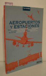 Aeropuertos y Estaciones. (DisenoInterior monografias).