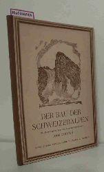 Cadisch, Joos  Cadisch, Joos Der Bau der Schweizer Alpen. Räumlich dargestellt und kurz erläutert von Joos Cadisch.