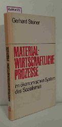 Steiner, Gerhard  Steiner, Gerhard Zur Planung, Bilanzierung und Steuerung materialwirtschaftlicher Prozesse im ökonomischen System des Sozialismus in der DDR.