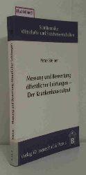 Steiner, Peter  Steiner, Peter Messung und Bewertung öffentlicher Leistungen - Der Krankenhausoutput. (= Schriftenreihe Wirtschafts- und Sozialwissenschaften, Bd. 33).