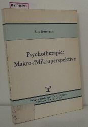 Baumann, Urs (Hg.)  Baumann, Urs (Hg.) Psychotherapie: Makro-/ Mikroperspektive.