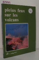Maury, R. C.  Maury, R. C. Pleins feux sur les volcans.