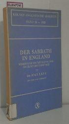 Levy, Max  Levy, Max Der Sabbath in England. Wesen und Entwicklung des englischen Sonntags. (= Kölner Anglistische Arbeiten, Bd. 18 - 1933).