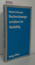 Schwaiger, Manfred  Schwaiger, Manfred Hochrechnungsverfahren im Marketing.