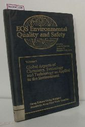 Coulston, Frederick/ Friedhelm Korte (Eds.)  Coulston, Frederick/ Friedhelm Korte (Eds.) Environmental Quality and Safety. Chemistry, Toxicology and Technology. Vol. I: Global Aspects of Chemistry, Toxicology and Technology as Applied to the Environment.