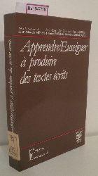 Apprendre / Enseigner a produire des textes ecrits. Actes du 3e colloque international de didactique du francais, Namur 1986.