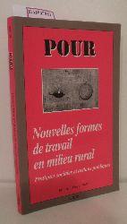 Nouvelles formes de travail n milieu rural. Practiques sociales et actions publiques. ( = Pour, 161) .