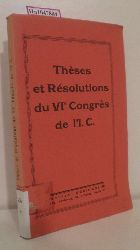 Theses et Resolutions du Vie Congres de I