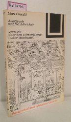 """Onsell, Max  Onsell, Max """"Ausdruck und Wirklichkeit. Versuch über den Historismus in der Baukunst. (=Bauwelt Fundamente; 57)."""""""