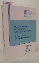 """""""Struktur und Bedeutung der Freien Berufe in der Bayerischen Wirtschaft.Rechts-, wirtschafts- und steuerberatende Berufe. (=Schriftenreihe des Inst. für Freie Berufe; Bd. 6)."""""""