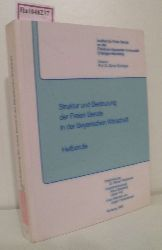 """""""Struktur und Bedeutung der Freien Berufe in der Bayerischen Wirtschaft. Heilberufe. (=Inst. f. Freie Berufe Univ. Erlangen-Nürnberg; Bd. 5)."""""""