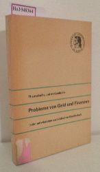 Theoretische und methodische Probleme von Geld und Finanzen in der entwickelten sozialistischen Gesellschaft. Wissenschaftliche Konferenz an der Sektion Wirtschaftswissenschaften vom 21. - 23. April 1980.